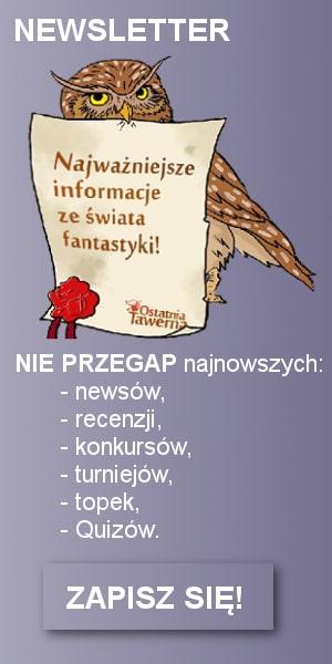 Newsletter Ostatniej Tawerny - aktualności z fantastyki