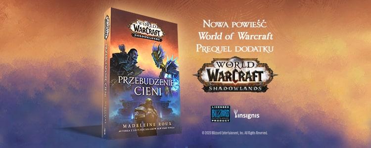World of Warcraft Przebudzenie Cieni od wydawnictwa Insignis