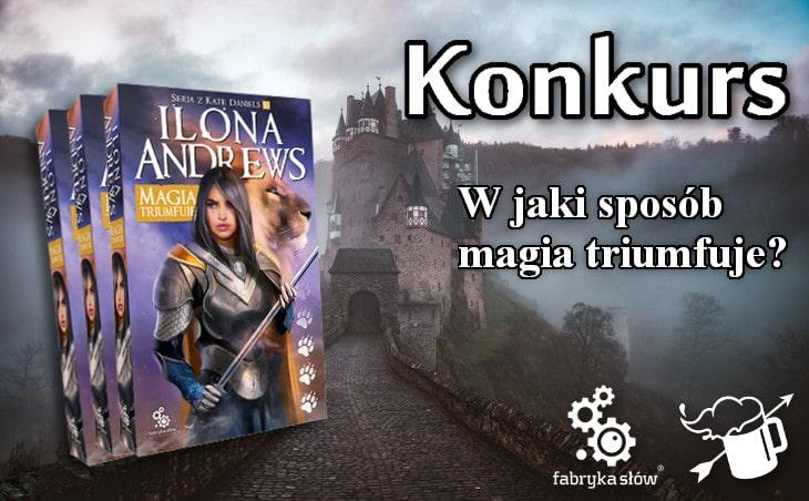 "Contest: Win Ilona Andrews' novel ""Magic Triumphs"""